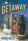 Getaway With Murder: The Mountain Lodge Mysteries Cover Image