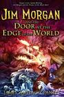 Jim Morgan and the Door at the Edge of the World Cover Image