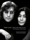 Dream Lovers: John and Yoko in NYC: The Photographs of Brian Hamill Cover Image