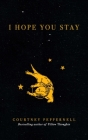 I Hope You Stay Cover Image
