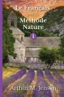 Le Francais par la Methode Nature, 1 Cover Image