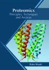 Proteomics: Principles, Techniques and Analysis Cover Image