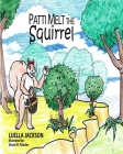 Patti Melt the Squirrel Cover Image
