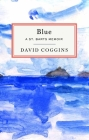 Blue: A St. Barts Memoir Cover Image