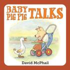Baby Pig Pig Talks Cover Image