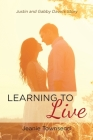 Learning To Live: Justin and Gabby Davis's Story Cover Image