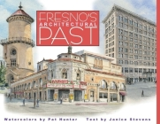 Fresno's Architectural Past Cover Image