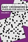 Easy Crossword Puzzles For Adults - Volume 5 Cover Image