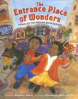 The Entrance Place of Wonders: Poems of the Harlem Renaissance Cover Image