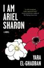 I Am Ariel Sharon Cover Image