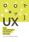UX Una metodología de diseño eficiente Cover Image