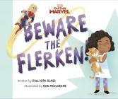 Captain Marvel: Beware the Flerken! Cover Image