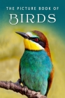 The Picture Book of Birds: A Gift Book for Alzheimer's Patients and Seniors with Dementia Cover Image