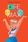 Life to the Max Cover Image