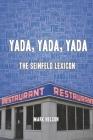 Yada, Yada, Yada: The Seinfeld Lexicon Cover Image