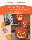 Halloween and Commemorations of the Dead (Holidays and Celebrations) Cover Image