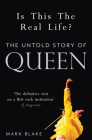 Is This the Real Life?: The Untold Story of Queen Cover Image