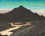 Tamalpais Walking: Poetry, History, and Prints Cover Image