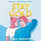 Stay Gold Lib/E Cover Image