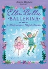 Ella Bella Ballerina and a Midsummer Night's Dream Cover Image