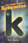 The Little Book of Ketamine Cover Image