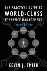 The Practical Guide To World-Class IT Service Management Cover Image