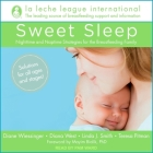 Sweet Sleep Lib/E: Nighttime and Naptime Strategies for the Breastfeeding Family Cover Image