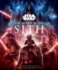 Star Wars: The Secrets of the Sith: Dark Side Knowledge from the Skywalker Saga, The Clone Wars, Star Wars Rebels, and More (Children's Book, Star Wars Gift)  (Star Wars Secrets) Cover Image