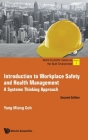 Introduction to Workplace Safety and Health Management: A Systems Thinking Approach (Second Edition) Cover Image