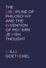 The Discipline of Philosophy and the Invention of Modern Jewish Thought Cover Image