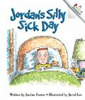 Jordan's Silly Sick Day Cover Image