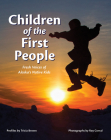 Children of the First People: Fresh Voices of Alaska's Native Kids Cover Image