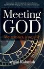 Meeting God: Metaphysics, a Memoir Cover Image