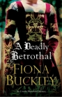 A Deadly Betrothal (Ursula Blanchard Elizabethan Mystery #15) Cover Image