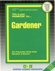 Gardener: Passbooks Study Guide (Career Examination Series) Cover Image