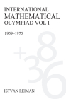 International Mathematical Olympiad Volume 1: 1959-1975 (Anthem Learning) Cover Image