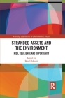 Stranded Assets and the Environment: Risk, Resilience and Opportunity Cover Image