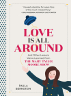 Love Is All Around: And Other Lessons We've Learned from The Mary Tyler Moore Show Cover Image