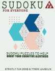 Sudoku For Everyone: Sudoku Puzzles To Help Boost Your Cognitive Alertness Cover Image