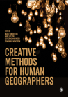 Creative Methods for Human Geographers Cover Image