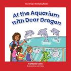 At the Aquarium with Dear Dragon Cover Image