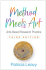 Method Meets Art, Third Edition: Arts-Based Research Practice Cover Image