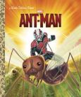 Ant-Man (Marvel: Ant-Man) (Little Golden Book) Cover Image