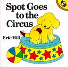 Spot Goes to the Circus Cover Image