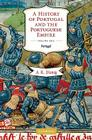 A History of Portugal and the Portuguese Empire: From Beginnings to 1807, Volume I: Portugal Cover Image