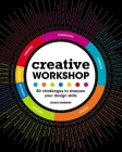 Creative Workshop: 80 Challenges to Sharpen Your Design Skills Cover Image