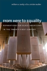 From Here to Equality: Reparations for Black Americans in the Twenty-First Century Cover Image