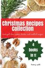 Christmas Recipes Collection: Christmas Crock Pot, Slow Cooker, Drinks, and Cocktail Recipes Cover Image