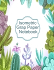 Isometric Graph Paper Notebook: Graphic Paper Composition Notepad (.28 per side) To Draw Puzzles, Complex or Labyrinthine 3D Images With Boxes - Geome Cover Image