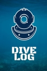 Dive Log: Scuba Diving Notebook Journal for Logging Your Dives Marine Sea Blue (6